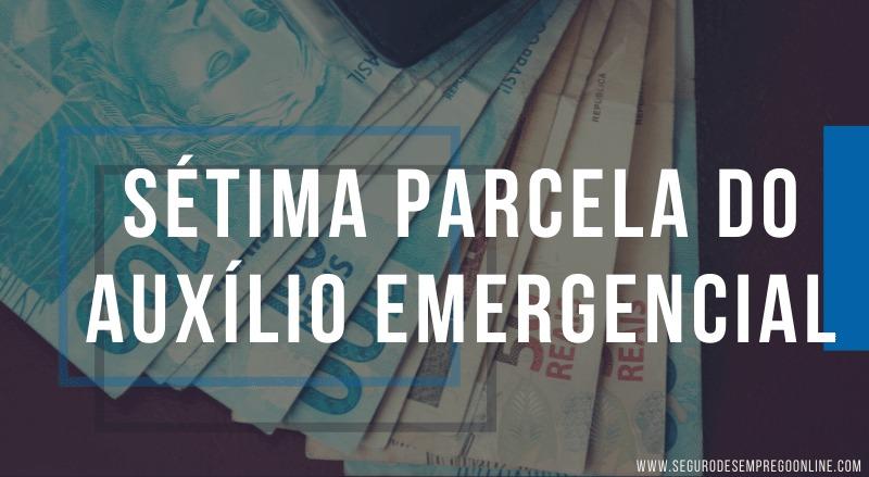 pagamento da sétima parcela do auxílio emergencial